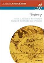 IB History Route 2: Aspects of the History of Europe & the Middle East 1750-2000 (OSC IB Revision Guides for the International Baccalaureate Diploma)