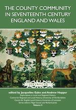 The County Community in Seventeenth Century England and Wales (Explorations in Local and Regional Histo, nr. 5)