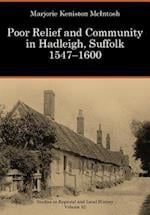 Poor Relief and Community in Hadleigh, Suffolk, 1547-1600 (Studies in Regional and Local History)