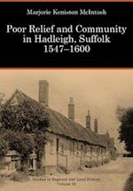 Poor Relief and Community in Hadleigh, Suffolk, 1547-1600 (Studies in Regional and Local History, nr. 12)