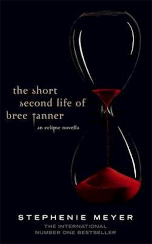 Bog, hardback The Short Second Life of Bree Tanner af Stephenie Meyer