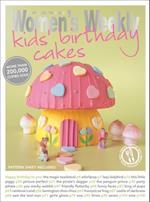 Kids' Birthday Cakes (The Australian Womens Weekly Essentials)