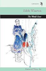 The World Over af Edith Wharton