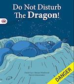 Do Not Disturb the Dragon