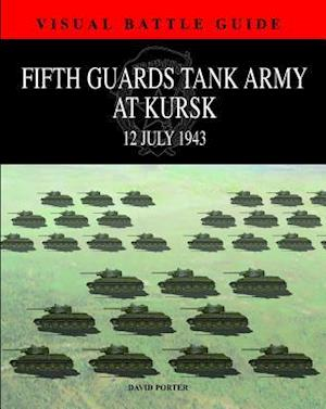 Bog, hardback Fifth Guards Tank Army at Kursk af David Porter