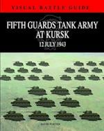 Fifth Guards Tank Army at Kursk af David Porter