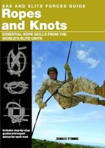 Ropes and Knots (SAS and Elite Forces Guide)