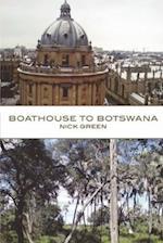 Boathouse to Botswana