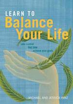 Learn to Balance Your Life af Jessica Hinz, Michael Hinz