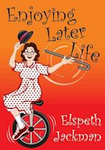 Enjoying Later Life (MAKING A DIFFERENCE, nr. 1)