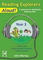 Reading Explorers Aloud! Year 3