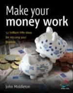 Make your money work af John Middleton