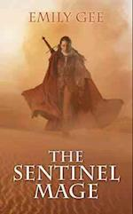 The Sentinel Mage (Cursed Kingdoms Trilogy, nr. 1)