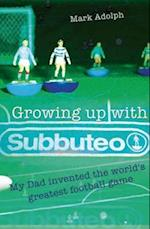 Growing Up with Subbuteo