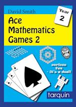 Ace Mathematics Games 2: 13 Exciting Activities to Engage Ages 6-7