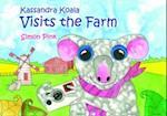 Kassandra the Koala Visits the Farm