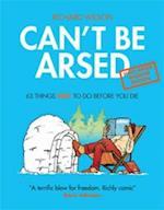 Can't be Arsed: Half Arsed Shorter Edition af Richard Wilson