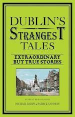 Dublin's Strangest Tales af Michael Barry
