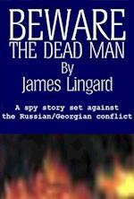 Beware the Dead Man