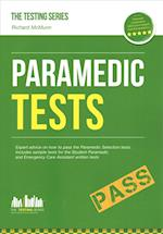 Paramedic Tests: Practice Tests for the Paramedic and Emergency Care Assistant Selection Process (Testing Series)