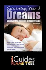 Interpreting Your Dreams (Flame Tree iGuides)