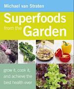 Superfoods from the Garden af Michael Van Straten