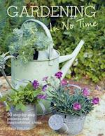 Gardening in No Time af Tessa Evelegh