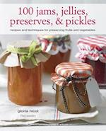 100 Jams, Jellies, Preserves & Pickles af Gloria Nicol