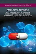 Patently Innovative (Woodhead Publishing Series in Biomedicine, nr. 7)