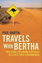 Travels with Bertha af Paul Martin