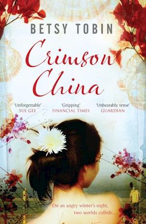 Crimson China af Betsy Tobin