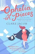 Ophelia in Pieces af Clare Jacob