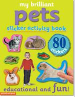 My Brilliant Stickers - Pets (My Brilliant Stickers Books)