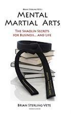 Mental Martial Arts af Brian Sterling-Vete