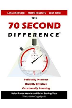 Bog, paperback The 70 Second Difference af Brian Sterling-Vete