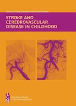 Stroke and Cerebrovascular Disease in Childhood (International Review of Child Neurology)