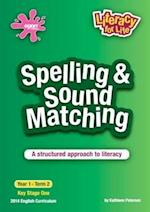 Spelling & Sound Matching Year 1 Term 2 (Literacy for Life, nr. 5)