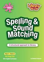 Spelling & Sound Matching Year 1 Term 3 (Literacy for Life, nr. 6)