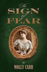 Sign of Fear - The adventures of Mrs.Watson with a supporting cast including Sherlock Holmes, Dr.Watson and Moriarty