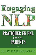 Pratiquer La PNL Pour Les Parents af Judy Bartkowiak