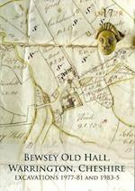 Bewsey Old Hall, Warrington, Cheshire (Lancaster Imprints, nr. 17)