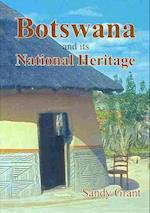 Botswana and it's National Heritage