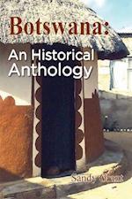 Botswana: An Historical Anthology