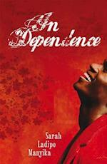 In Dependence af Sarah Ladipo Manyika