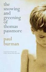 Snowing And Greening Of Thomas Passmore