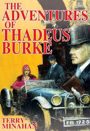 Adventures of Thadeus Burke  Vol 1