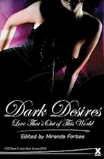 Dark Desires (Xcite Best Selling Collections, nr. 1)