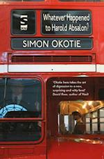 Whatever Happened to Harold Absalon? af Simon Okotie