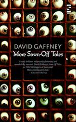 More Sawn-off Tales af David Gaffney