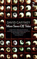More Sawn-off Tales af David Gaffney